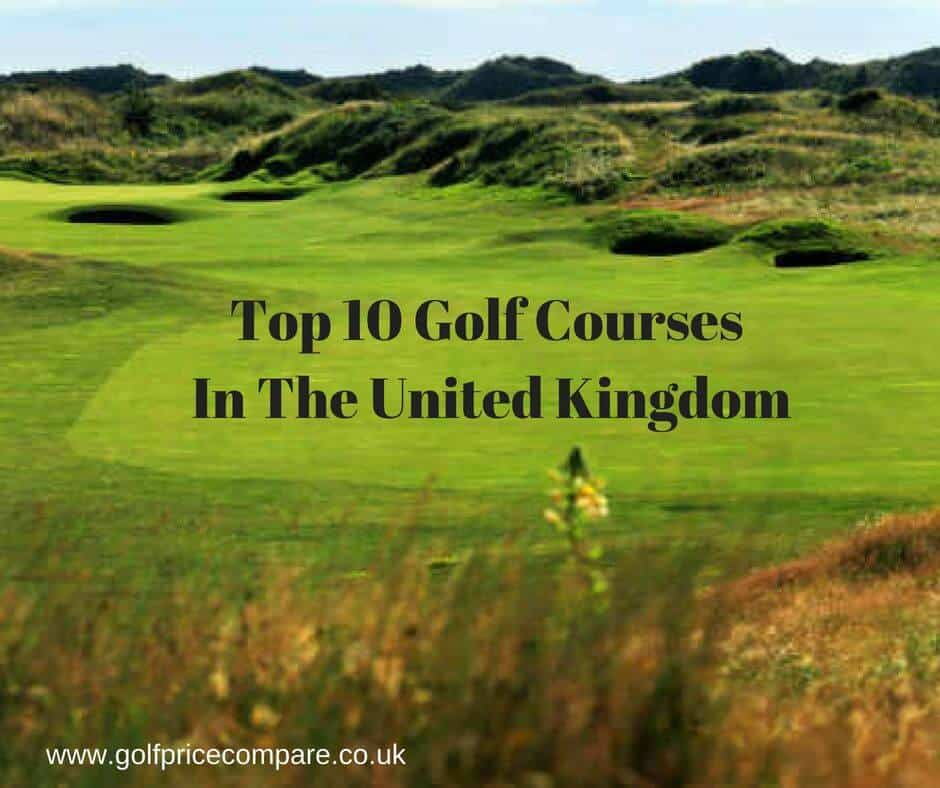 top 10 golf courses in the united kingdom
